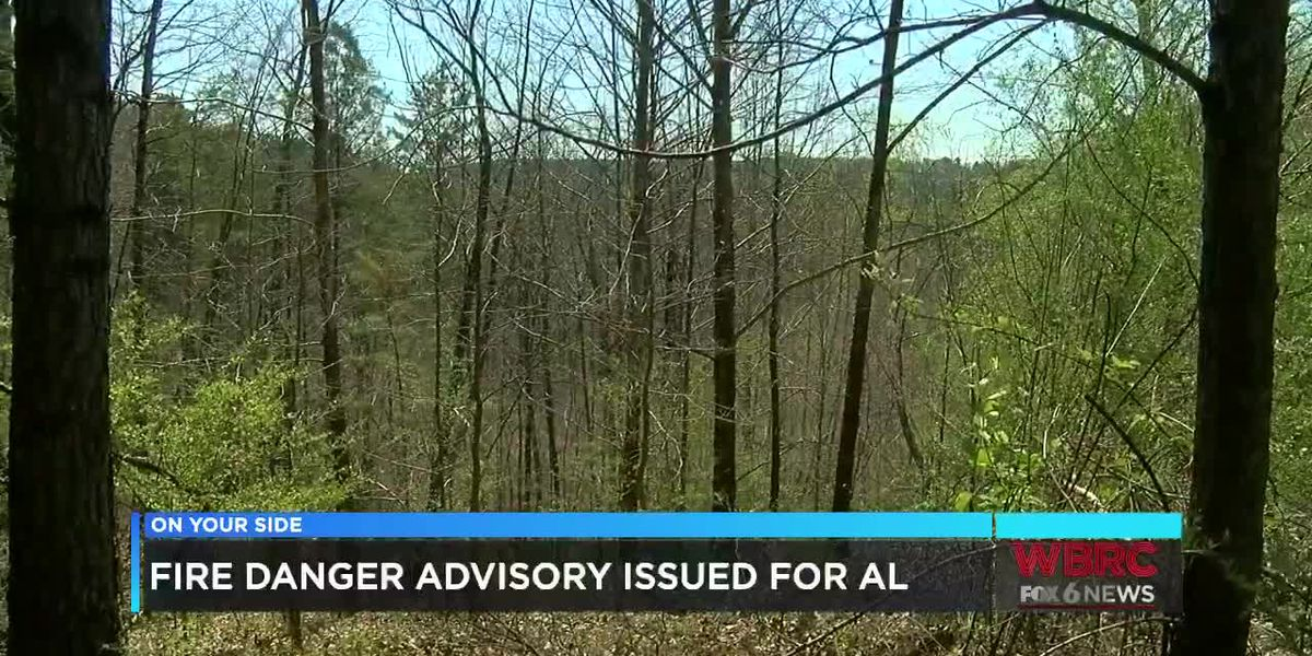 Fire Danger Advisory issued for Alabama
