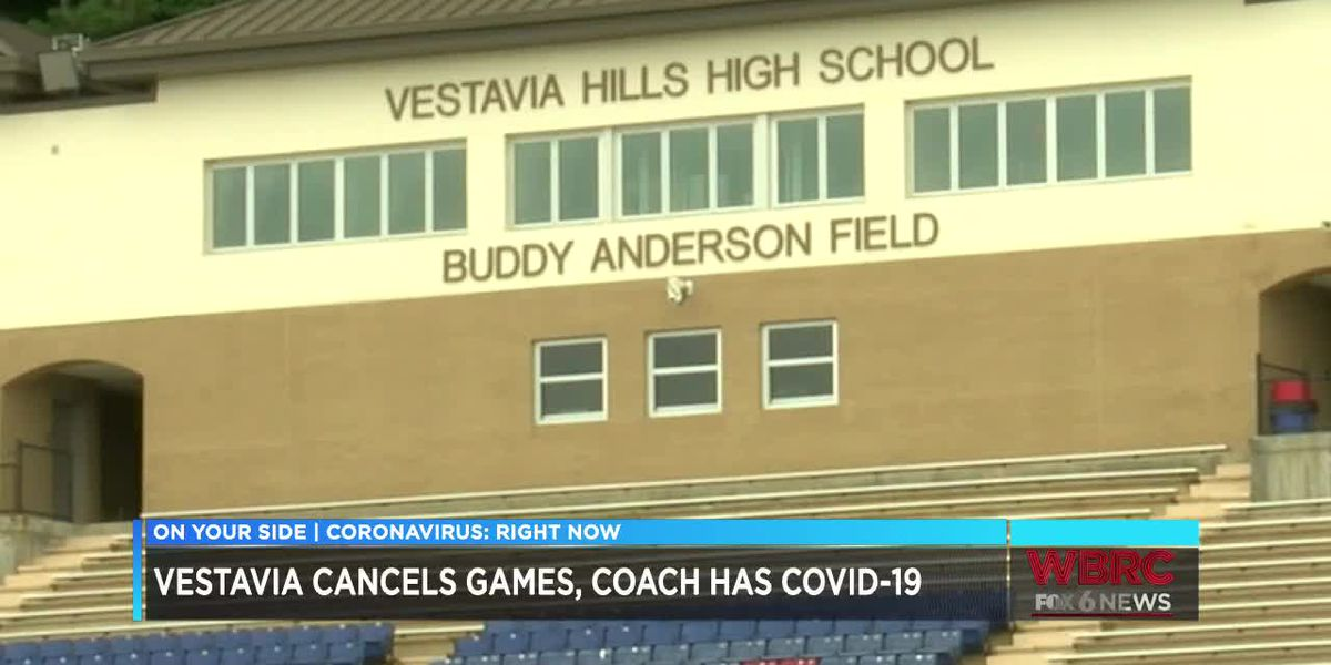 Vestavia Hillls cancels games, coach has COVID-19