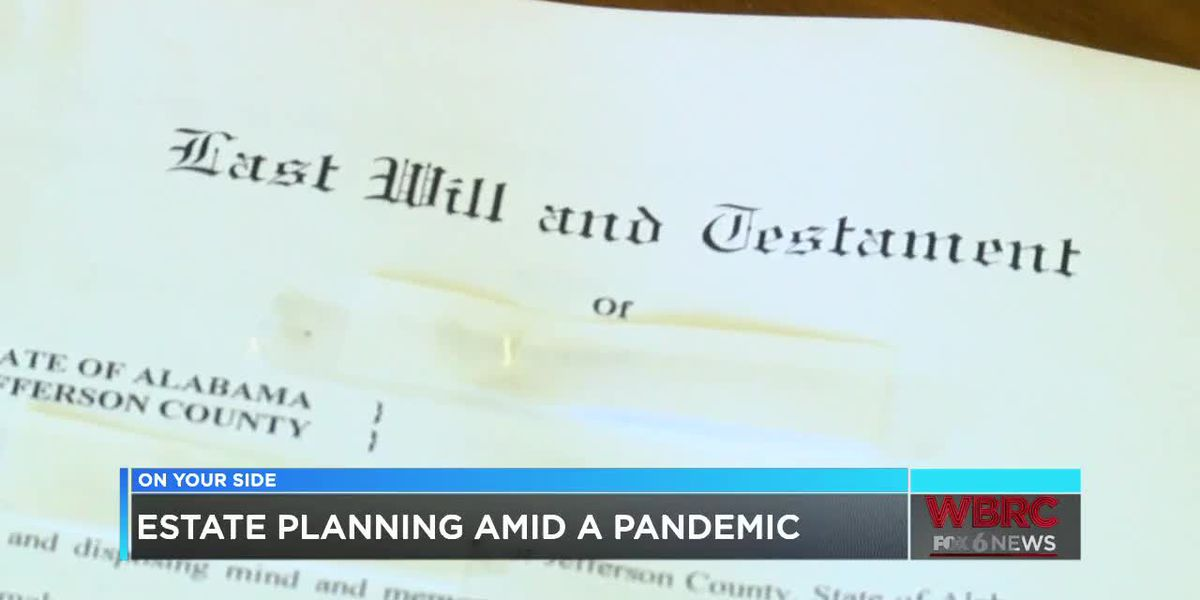 Estate planning during a pandemic