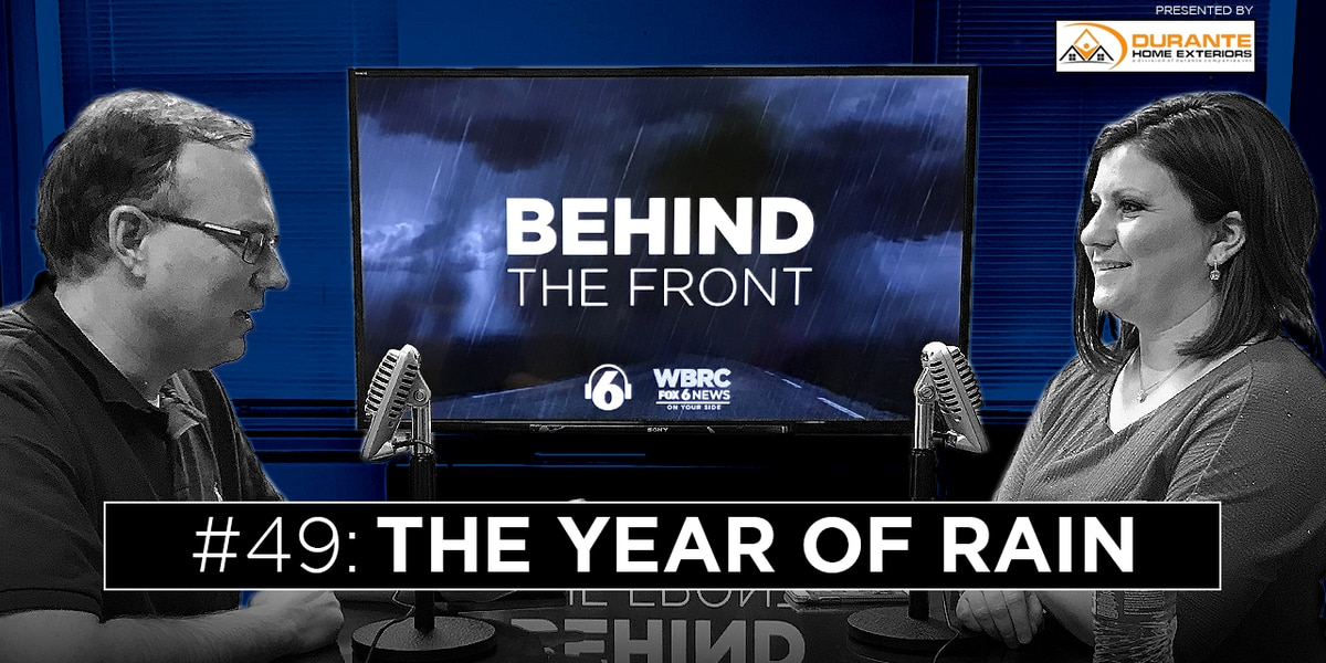 Behind the Front: The year of rain