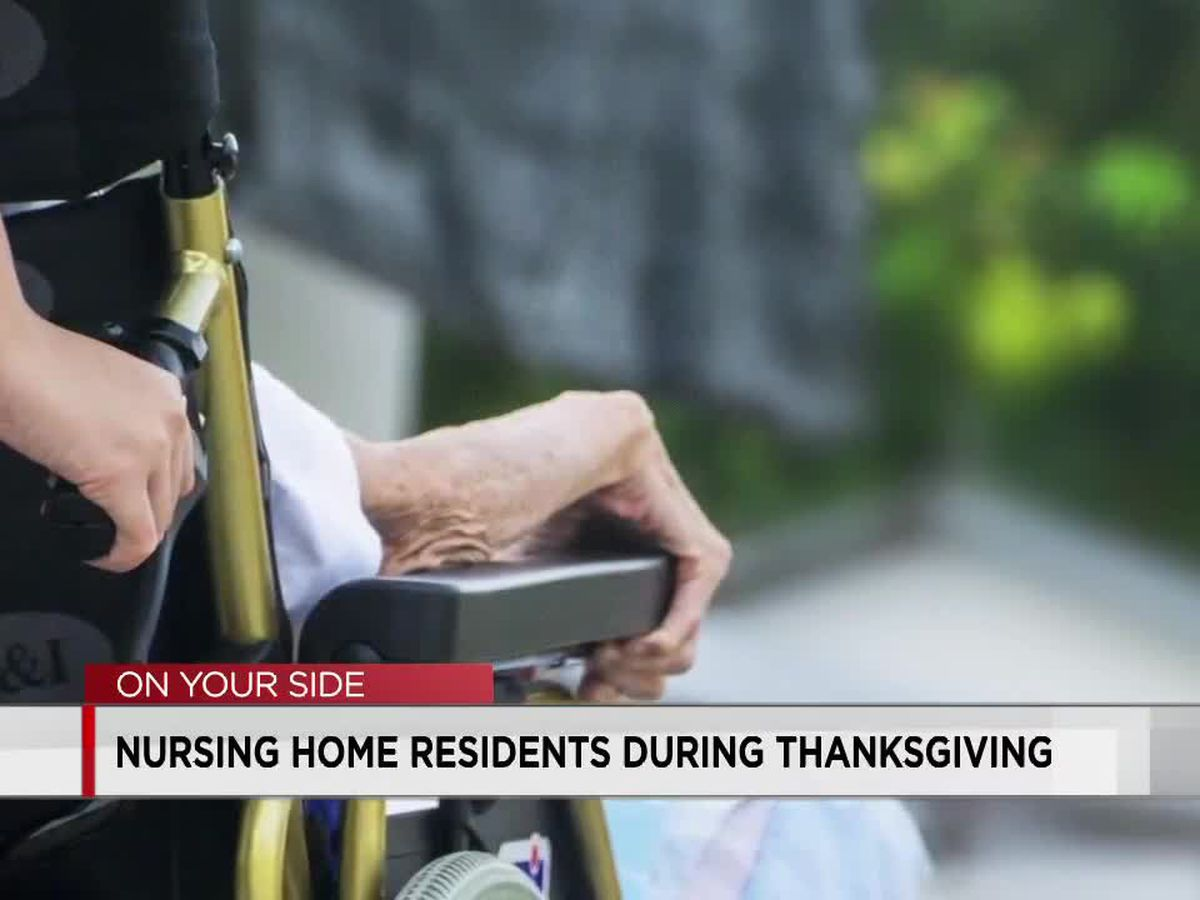 Nursing home residents, families urged to take extra precautions if gathering for Thanksgiving