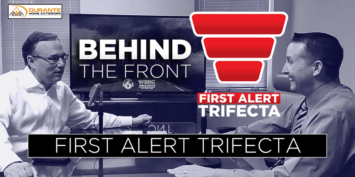 Behind the Front: First Alert Trifecta