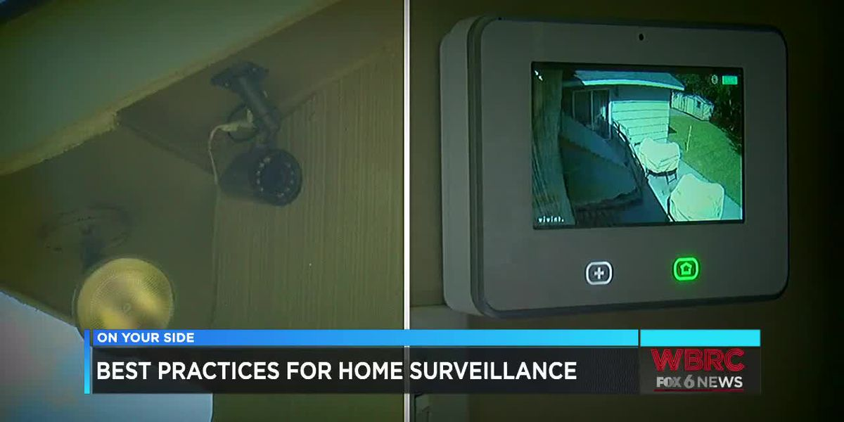 Best practices for home surveillance