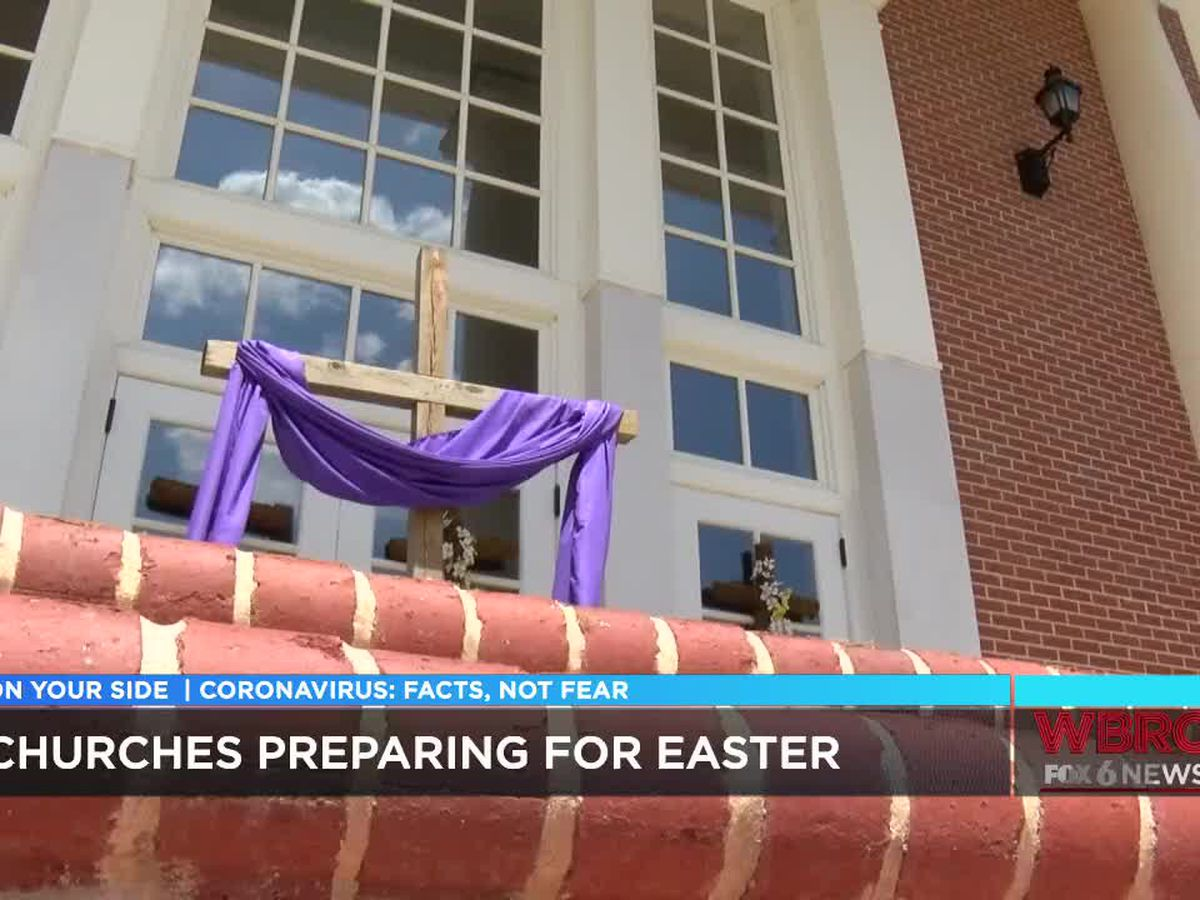 Churches prepare for first-of-its-kind Easter Sunday