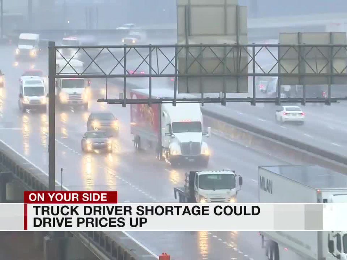 Truck driving shortage impacting cost of goods