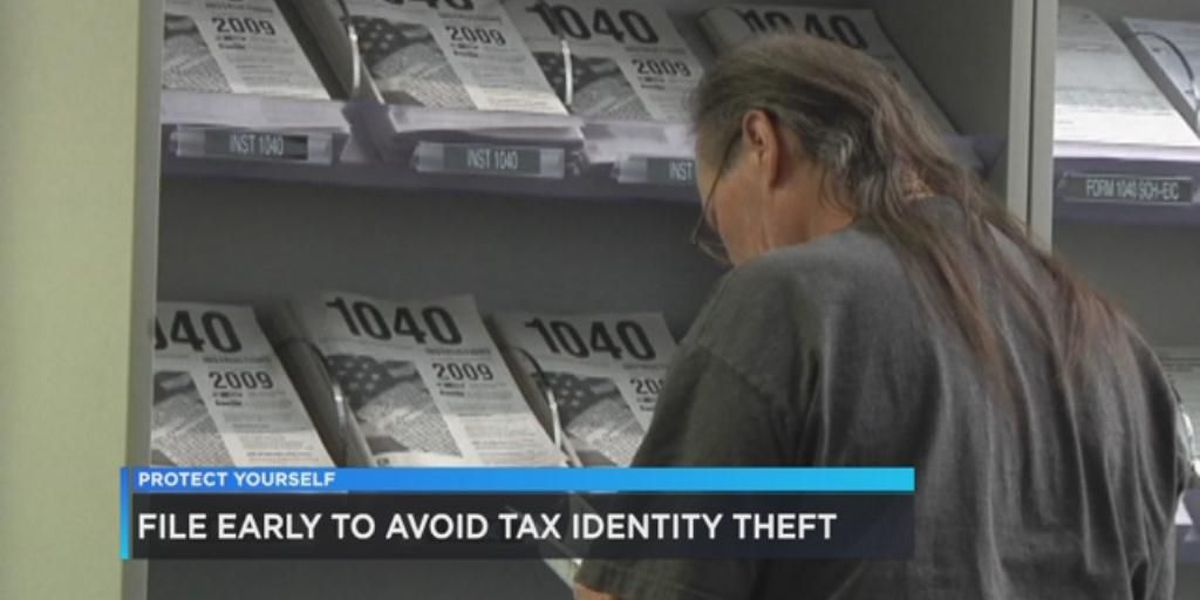 BBB: File early to prevent tax fraud