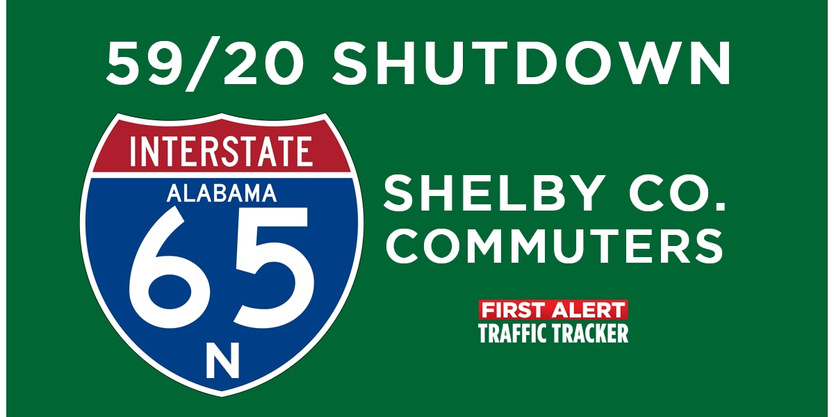I-59/20 Shutdown: Best routes for Shelby County Commuters