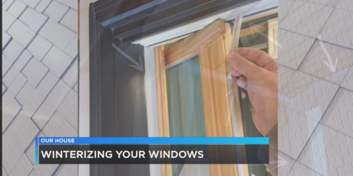 Our House: Winterizing your windows