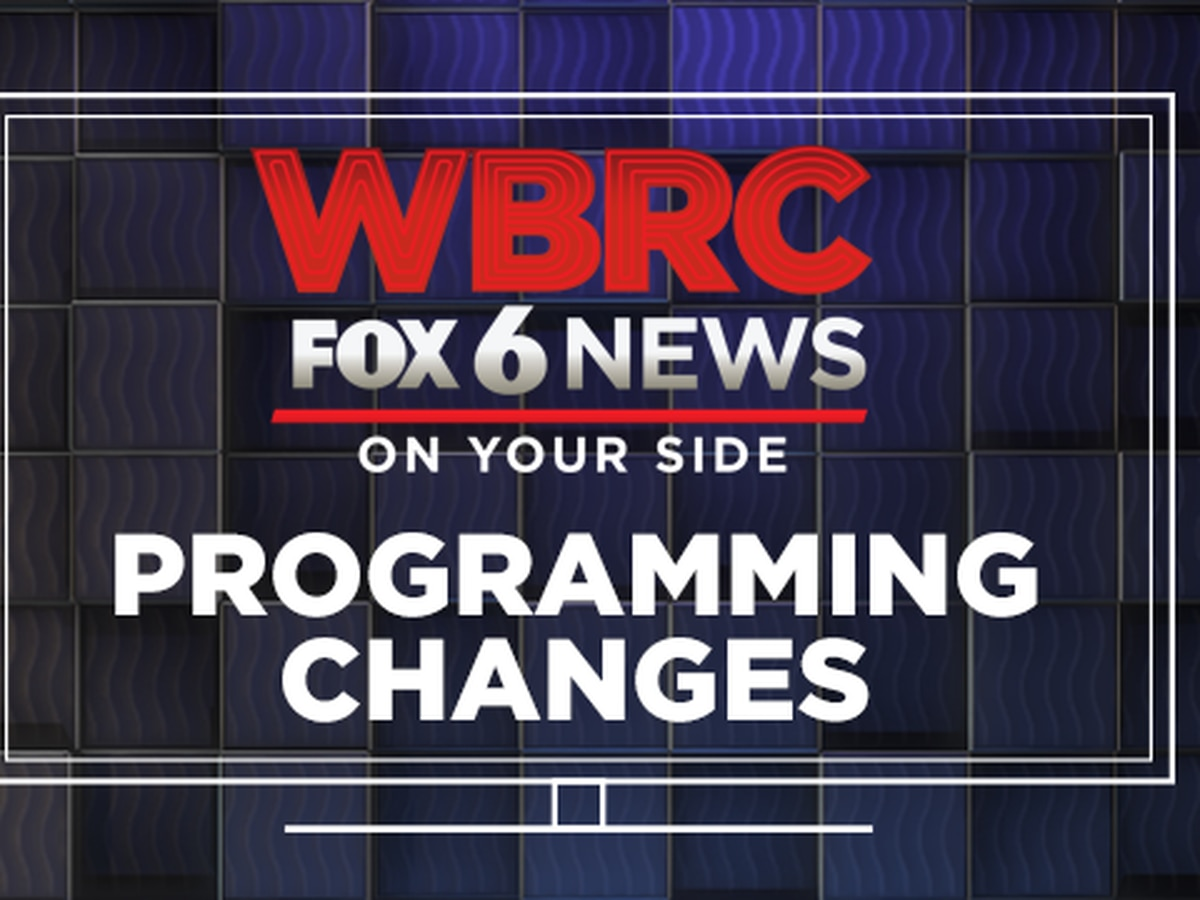 New programming changes on WBRC FOX6