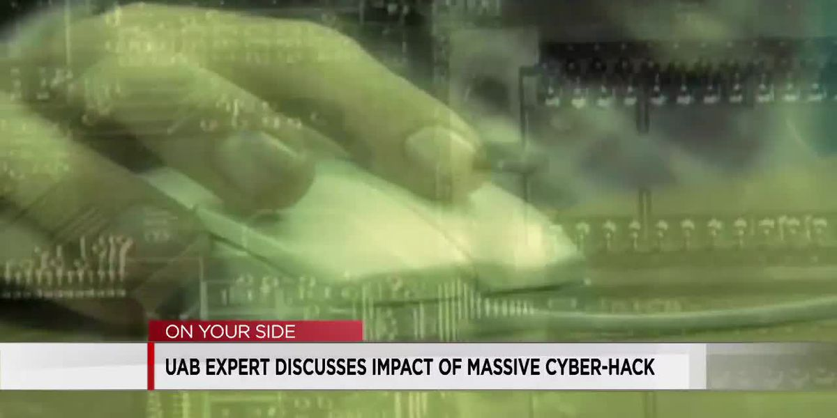 UAB expert explains what you should do now after cyber hack on U.S. agencies