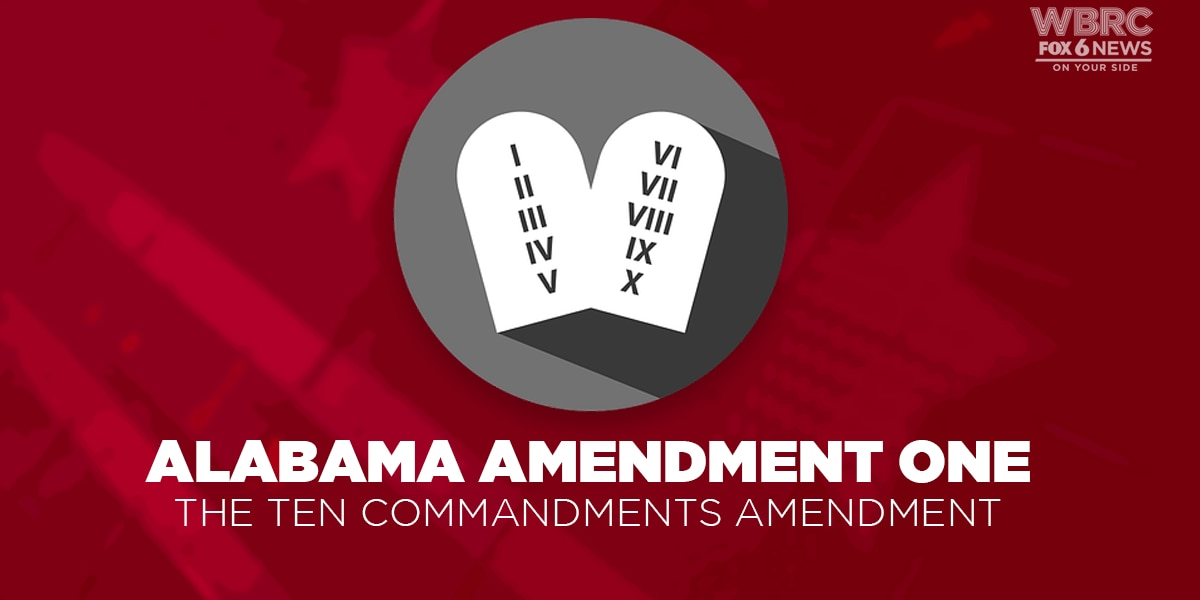 Amendment One revisits Ten Commandments issue in Alabama