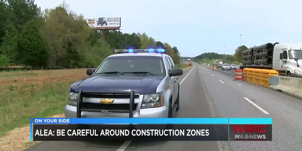 ALEA: Be careful around construction zones