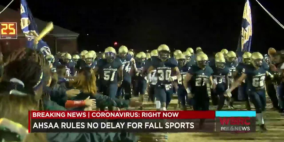 AHSAA rules no delay for fall sports