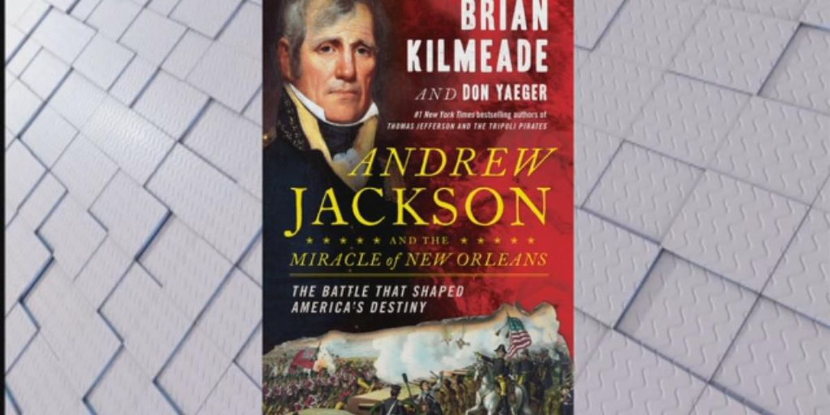 Brian Kilmeade on new book, 'Andrew Jackson and the Miracle of New Orleans'