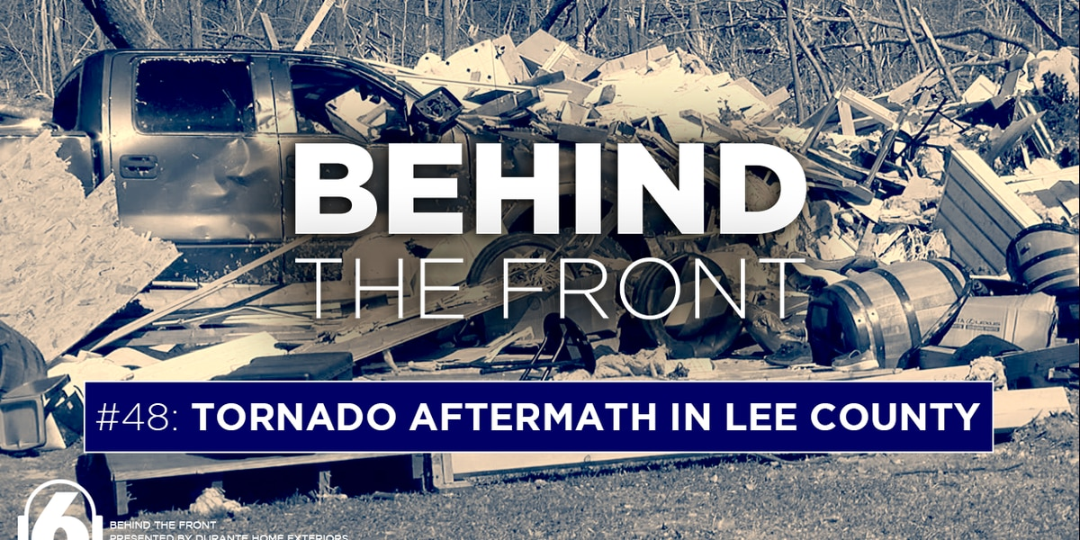Behind the Front: Tornado aftermath in east Alabama