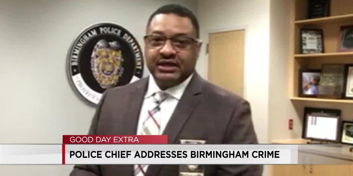 Birmingham police chief addresses recent crime spike