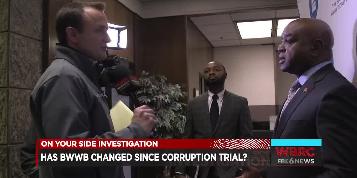 Has the BWWB changed since corruption trial?