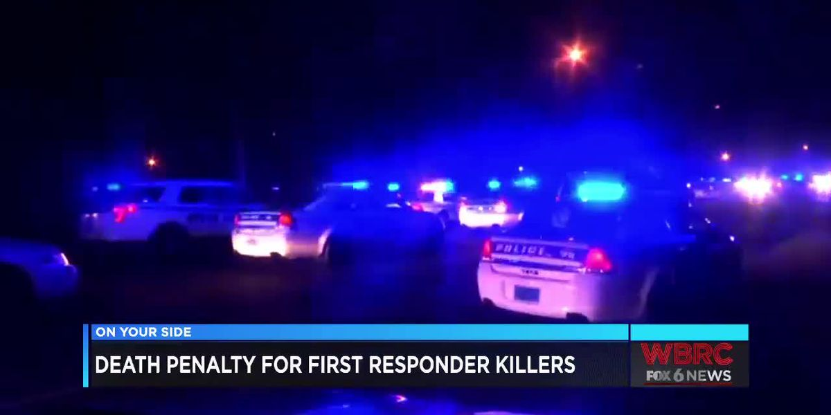 Death penalty for first responder killers