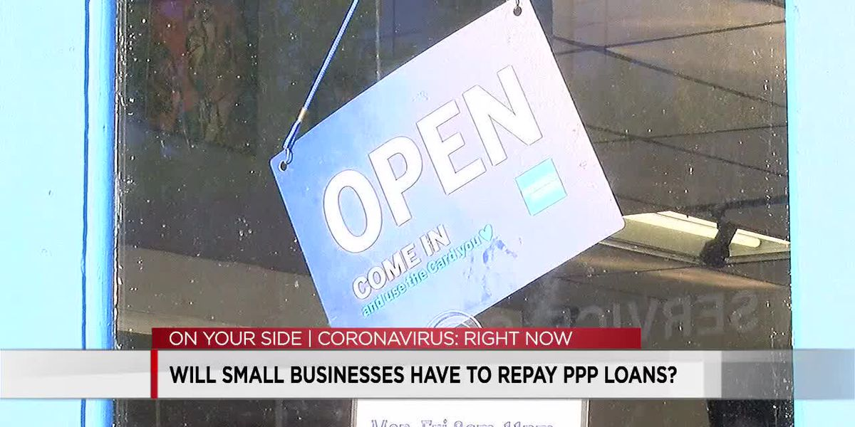 Will small businesses have to repay PPP loans?