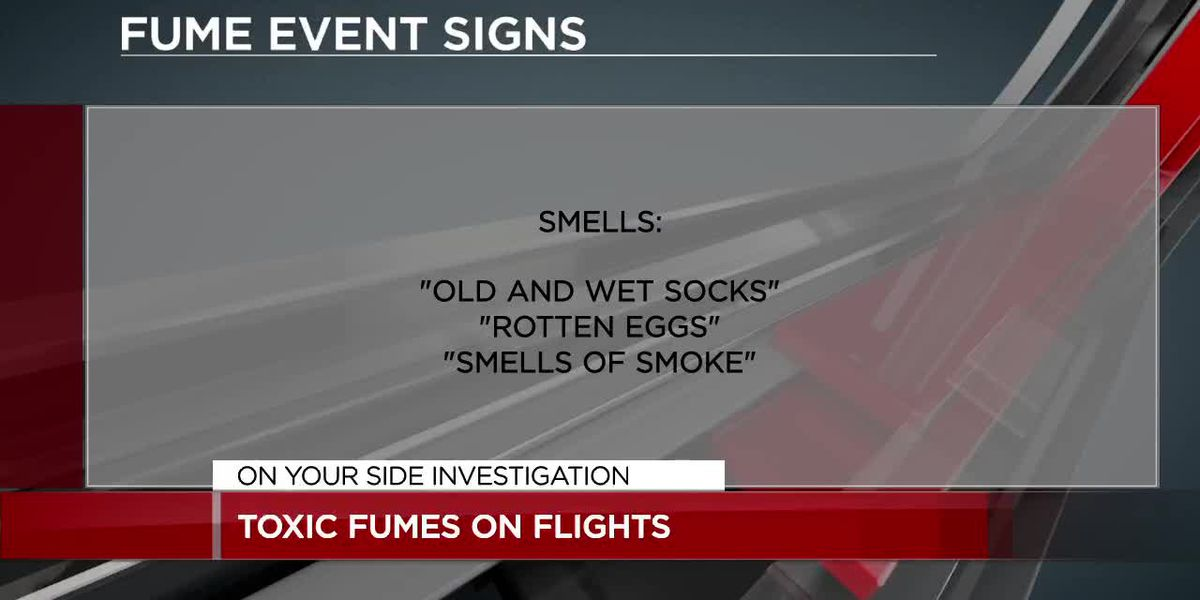 On Your Side Investigation: Toxic fumes on flights