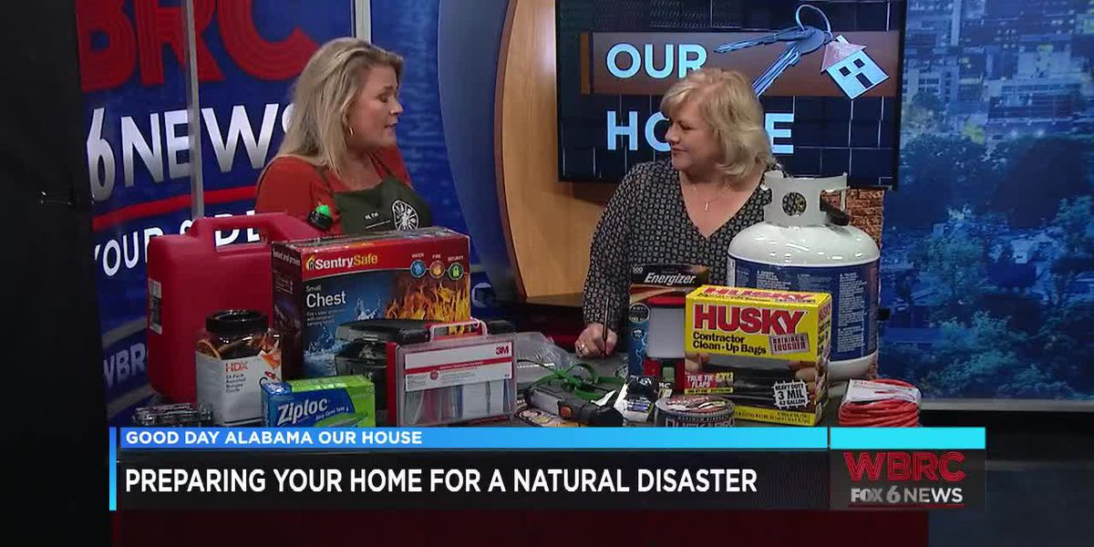 Our House: Preparing Your Home For a Natural Disaster
