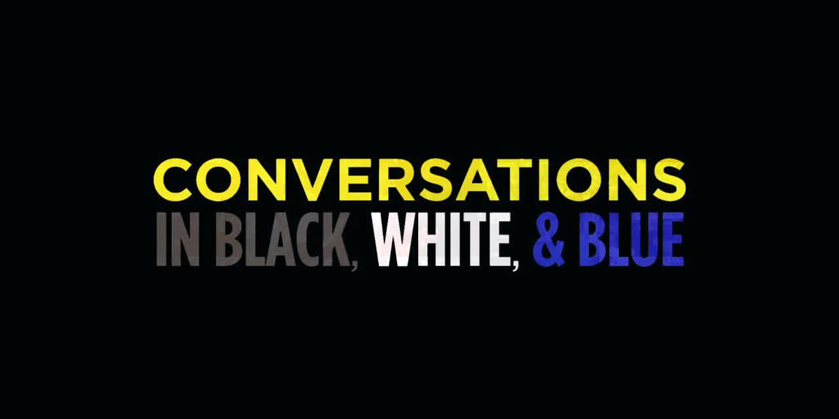 Conversations in Black, White, & Blue
