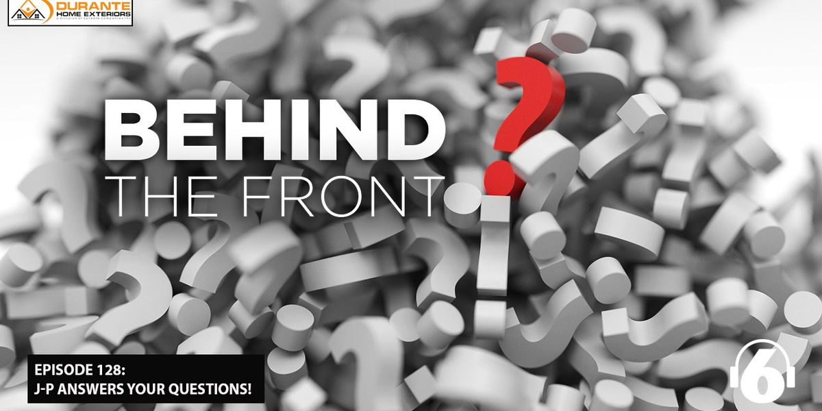 Behind the Front: J-P answers your questions