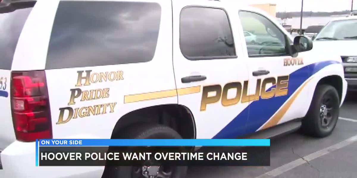 Hoover Police want OT change