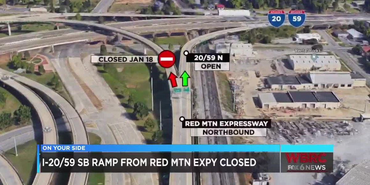 59/20 SB ramp from Red Mtn Expy now closed
