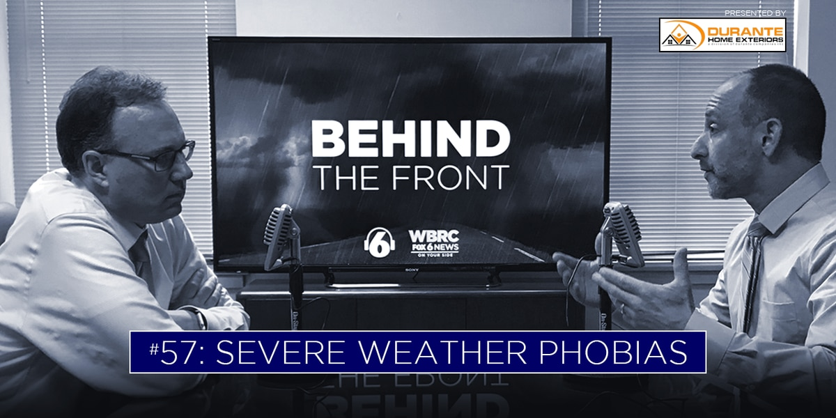 Behind the Front: Facing your severe weather fears