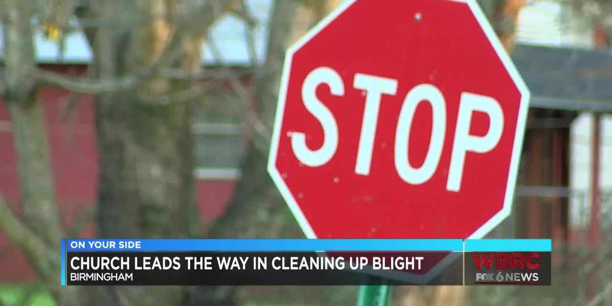 Birmingham church leads the way in cleaning up blight