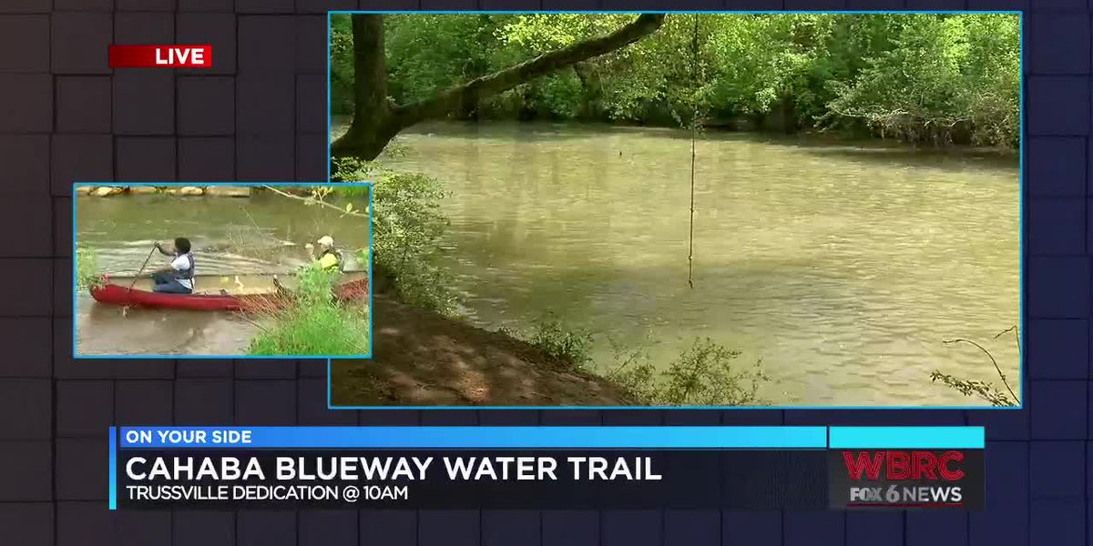 Cahaba Blueway water trail unveiling