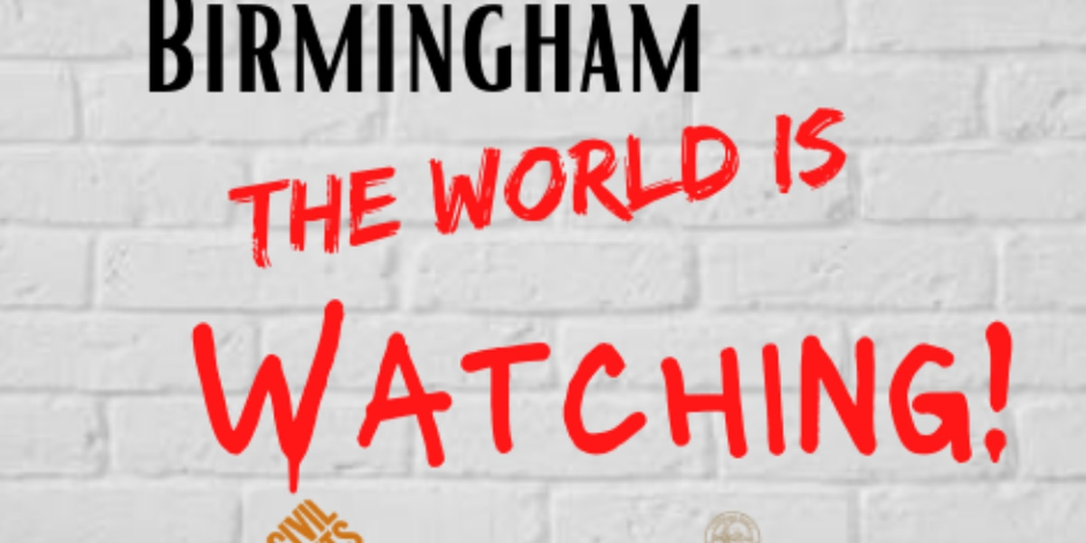 """Birmingham, the World is Watching"" Rally scheduled for Sunday"