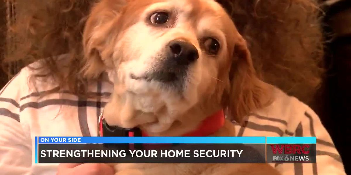Strengthening your home security
