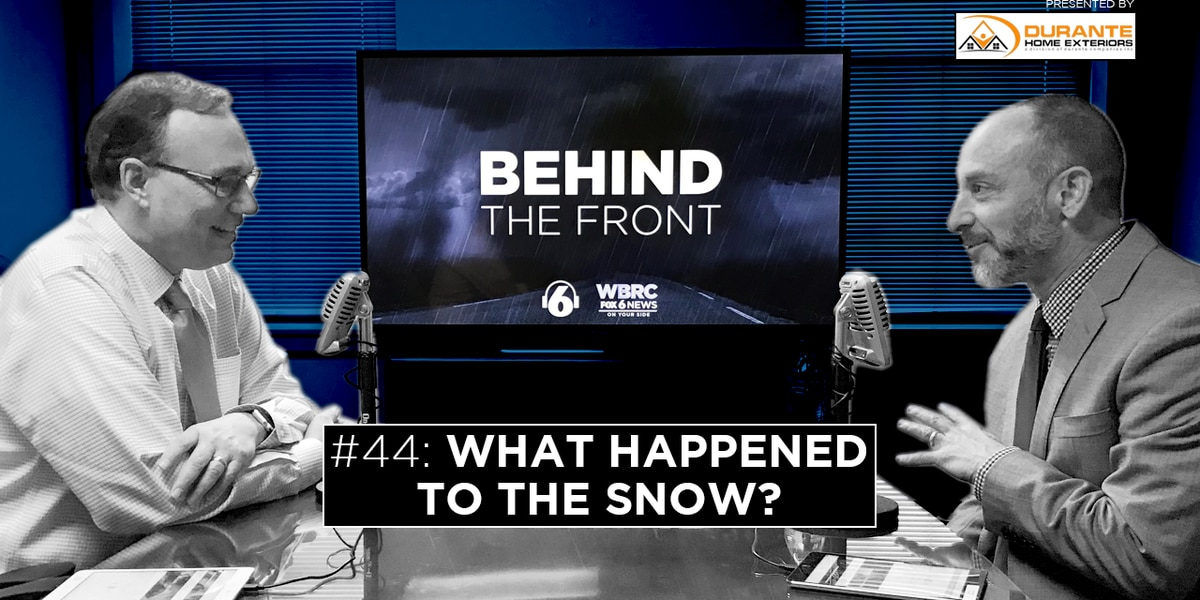 Behind the Front: What happened to the snow?