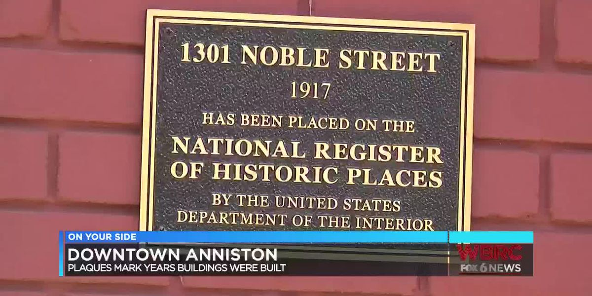 Downtown Anniston plaques mark years buildings were built