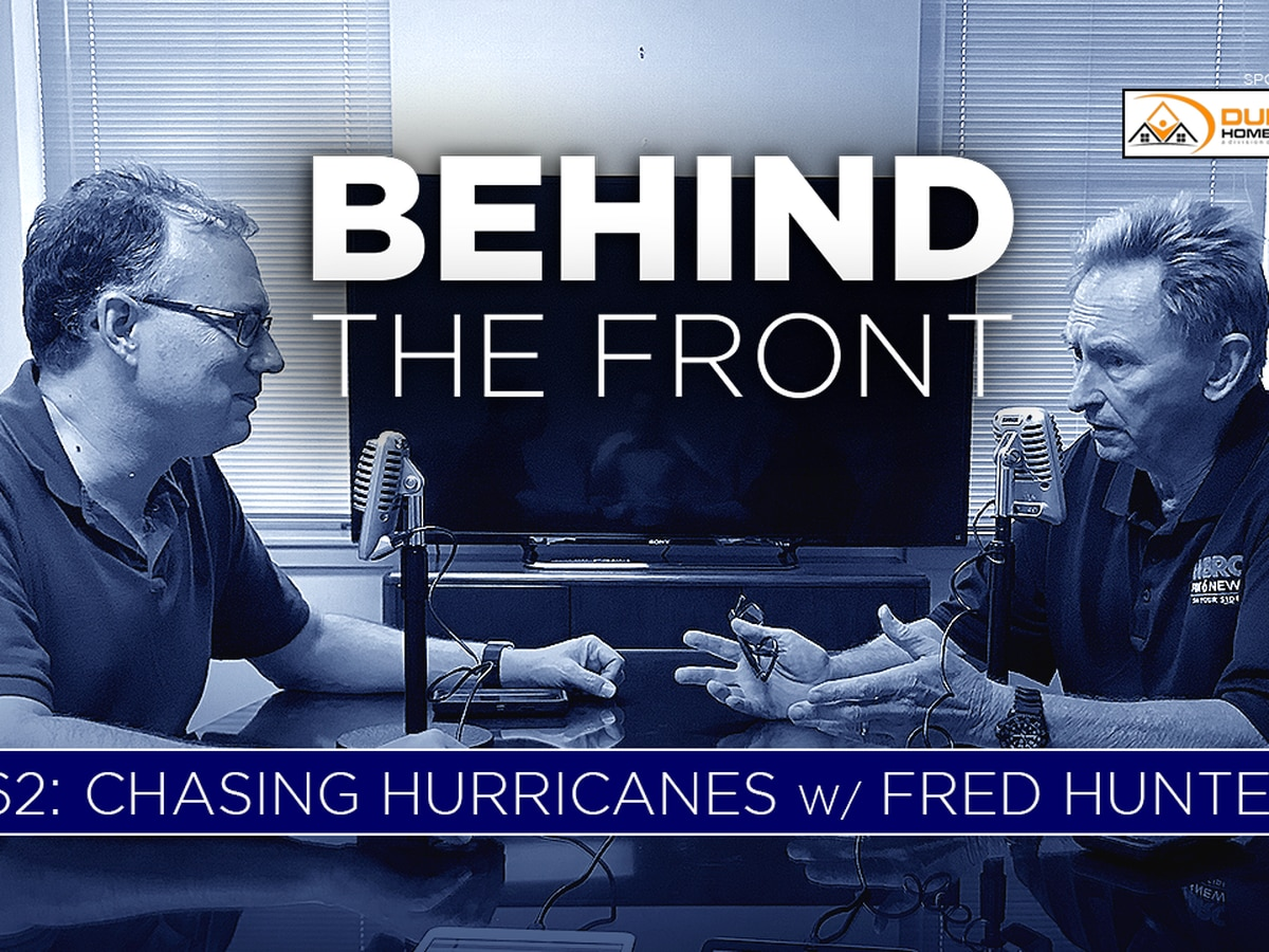 Behind the Front: Chasing Hurricanes with Fred Hunter