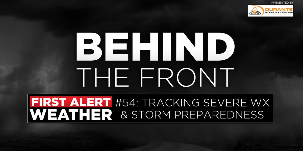 Behind the Front: Tracking Severe Weather & Storm Preparedness