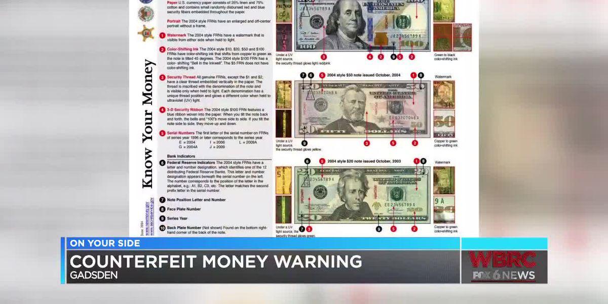 Gadsden police warn of counterfeit money