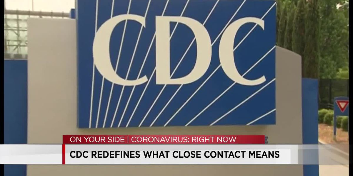 CDC redefines what close contact means